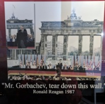 Berlin Wall Memorial ~ Pres Reagan