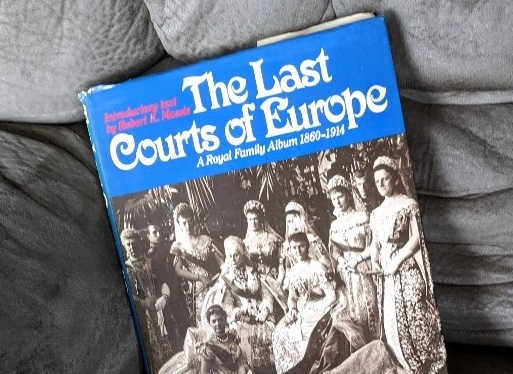 Armchair Traveler ~ The Last Courts of Europe